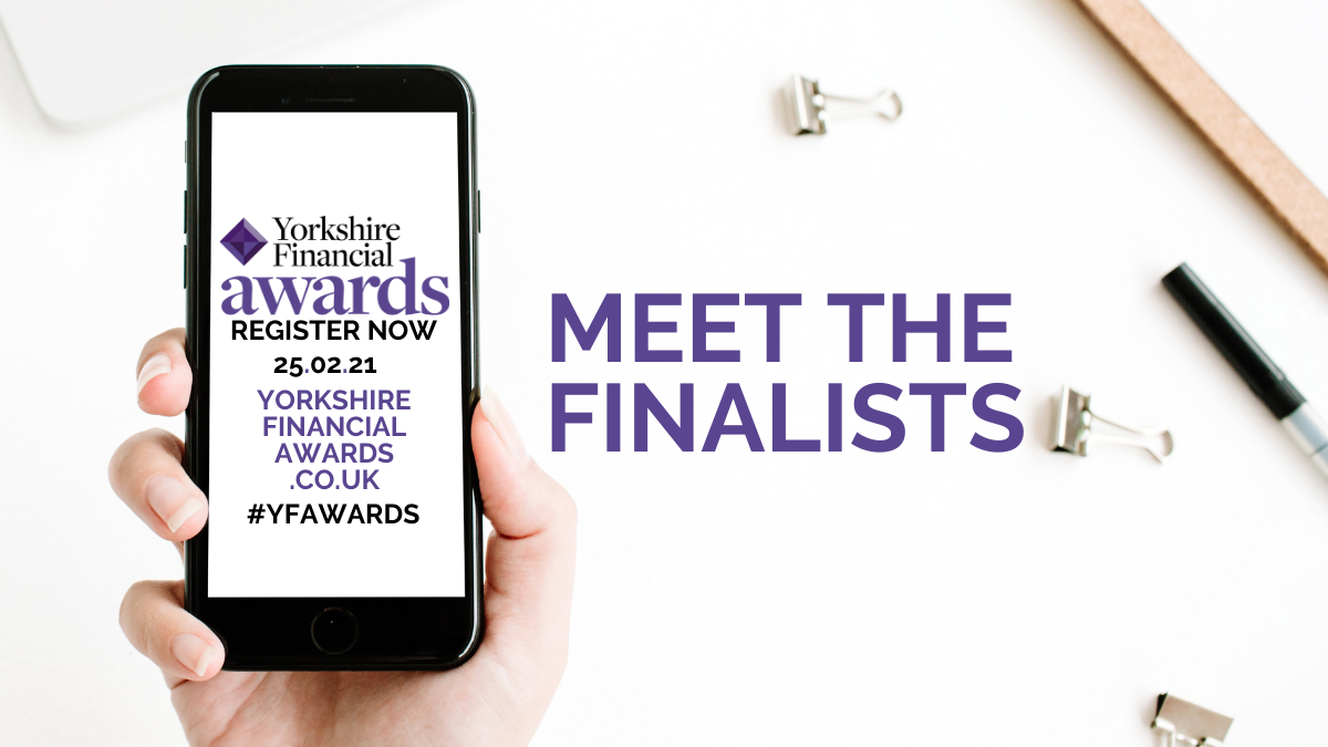 Meet the finalists of the Yorkshire Financial Awards 2021 2